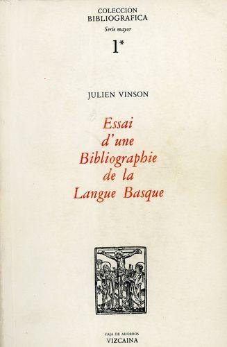 Essai d'une bibliographie de la langue basque
