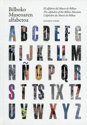 Catalogue de l'exposition ABC Bilboko Museoaren alfabetoa