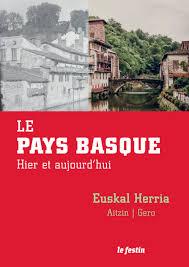 Le Pays Basque hier et aujourd'hui