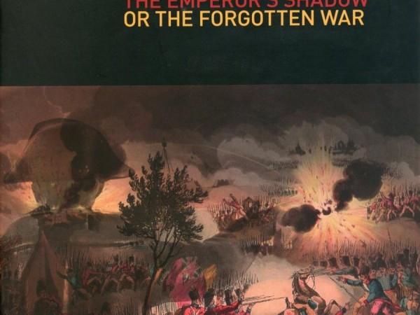 Oeuvre collective, L'ombre de L'empereur ou la guerre oubliée, Bayonne 1814, Musée Basque et de l'histoire de Bayonne , 2014